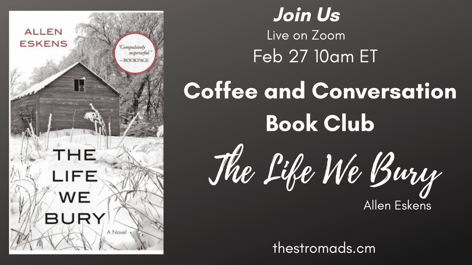 Coffee and Conversations Book Club The Life We Bury