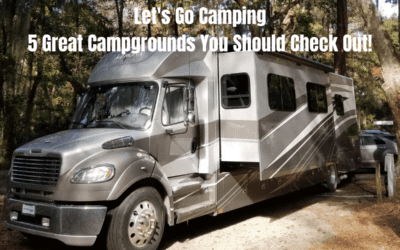 5 Great Campgrounds You Should Check Out