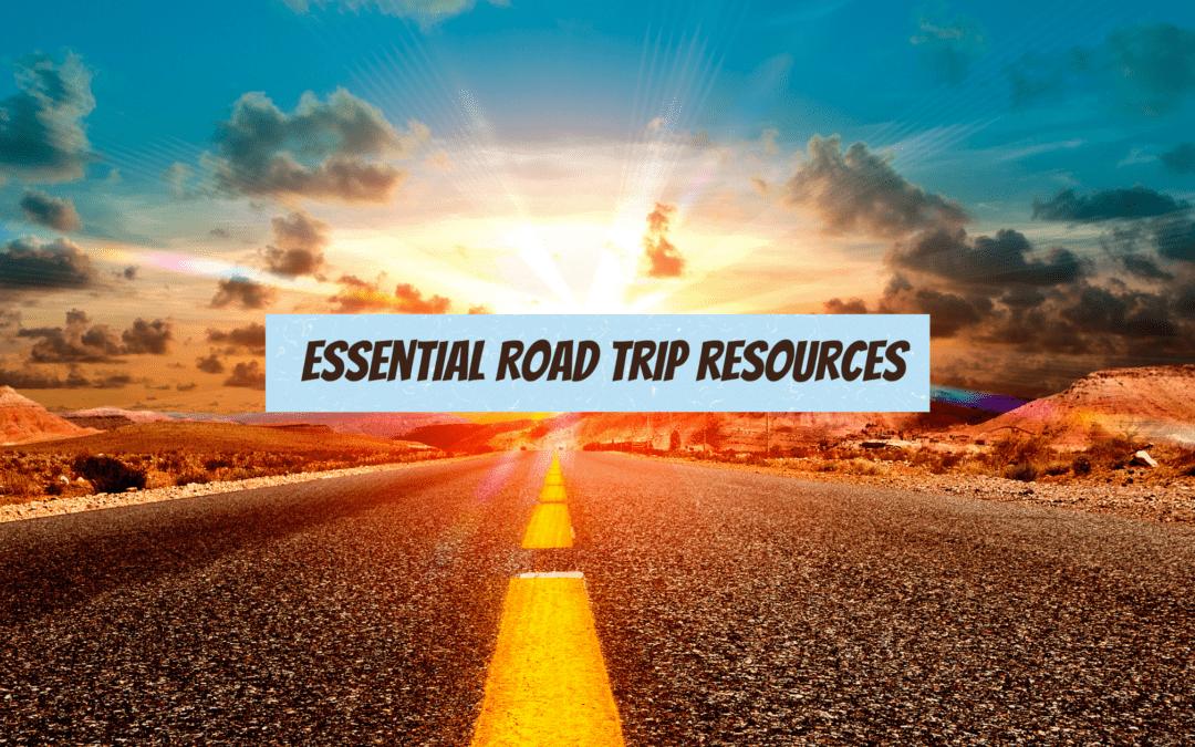 Twelve Essential Road Trip Resources